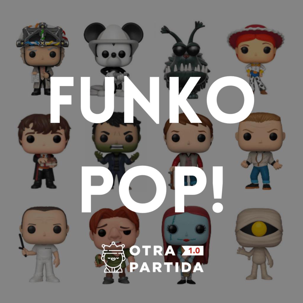 TIENDA FUNKO POP! OTRA PARTIDA 1.0
